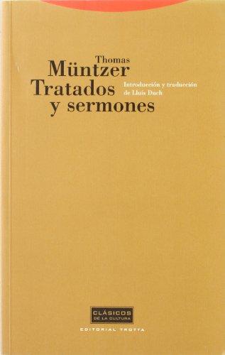 Tratados y sermones (Clásicos de la Cultura)