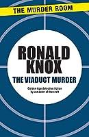 The Viaduct Murder (Murder Room)