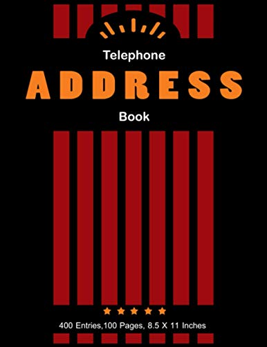 Telephone Address Book: Notebook for Record Information – Telephone/address book makes it easy to keep track of contact information for family, friends and colleagues elephone, Email,