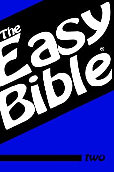 [Dwight Clough]のThe Easy Bible Volume Two (English Edition)
