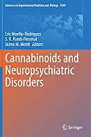 Cannabinoids and Neuropsychiatric Disorders (Advances in Experimental Medicine and Biology, 1264)