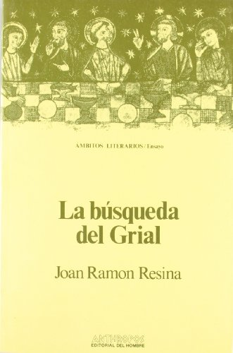 La Búsqueda Del Grial (AUTORES TEXTOS Y TEMAS LITERATURA)