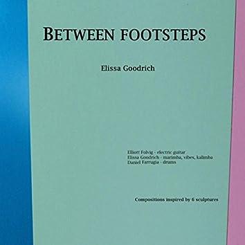 Between Footsteps