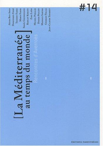 Rencontres d'Averroès, N° 14 : La Méditerranée au temps du monde
