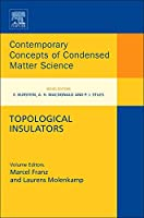 Topological Insulators (Volume 6) (Contemporary Concepts of Condensed Matter Science, Volume 6)