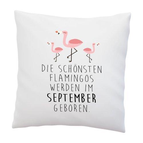 Liebtastisch Kissenbezug - ''Die schönsten Flamingos Werden im September geboren'' - 40cm x 40cm - Deko Kissen - hochwertige Qualität - weiß - Geschenk - Geburtstag - Flamingo (September)