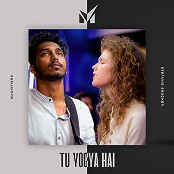 Tu Yogya Hai (feat. Stefanie Smucker)