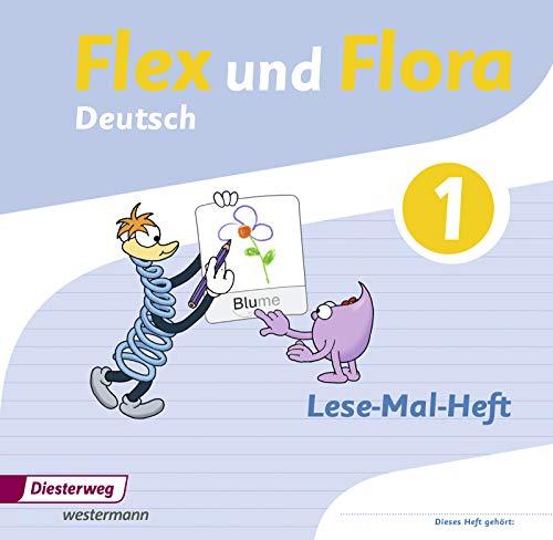 Flex und Flora - Ausgabe 2013: Lese-Mal-Heft 1