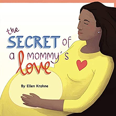 The Secret of a Mommy's Love