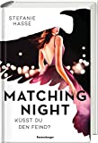 Matching Night, Band 1:... von Stefanie Hasse