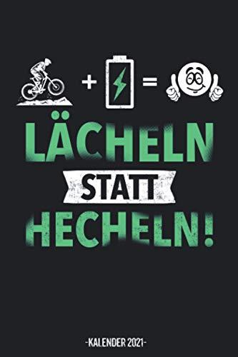Lächeln Statt Hächeln Kalender 2021: Elektro Fahrrad Kalender 2021 Geschenk Lustig / Kinder Taschenkalender 2021 / Terminplaner 2021 / Jahresplaner ... bis Dezember / Jede Woche eine Seite