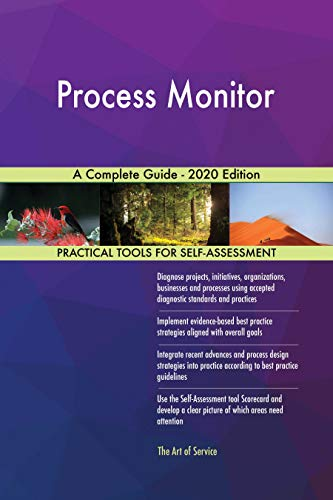 Process Monitor A Complete Guide - 2020 Edition (English Edition)
