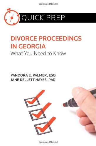 Divorce Proceedings in Georgia: What You Need to Know (Quick Prep)