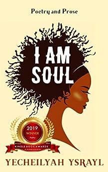I am Soul by [Yecheilyah Ysrayl]