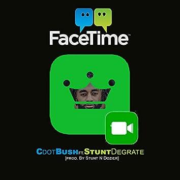 FaceTime (feat. Stunt DeGrate)