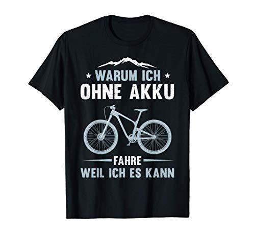 Herren Mountain Bike MTB Fahrrad Ohne Akku Geburtstag Geschenk T-Shirt