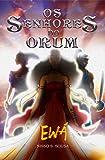 Os Senhores do Orum: Ewá