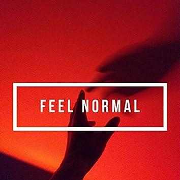 Feel Normal