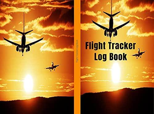 Flight Tracker Log Book (English Edition)