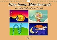 Eine bunte Maerchenwelt Der kleine Fisch und seine Freunde (Wandkalender 2022 DIN A4 quer): Eine spannende Entdeckungsreise fuer Kinder ab 1Jahr. Spielerisch durch das Ozean Maerchenland. (Monatskalender, 14 Seiten )