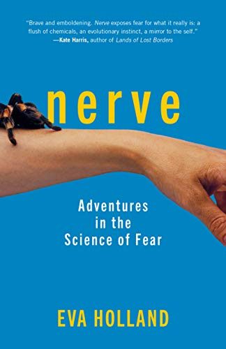 Image of Nerve: Adventures in the Science of Fear