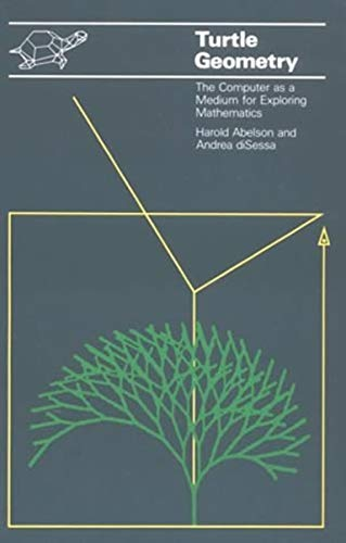 Turtle Geometry: The Computer as a Medium for Exploring Mathematics (Artificial Intelligence Series)