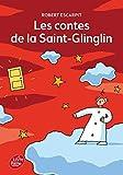 Les contes de la Saint-Glinglin de Robert Escarpit (1 octobre 2014) Poche