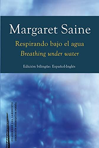 Respirando bajo el agua: 30 (colección Berbiquí de Poesía)