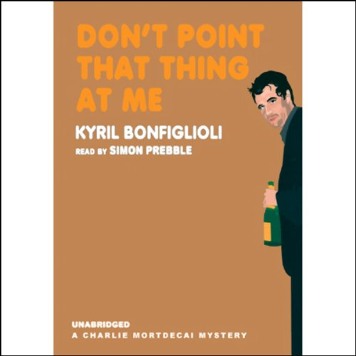 Don't Point That Thing at Me audiobook cover art