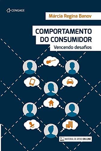Comportamento Do Consumidor: Vencendo Desafios
