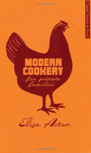 Classic Voices in Food: Modern Cookery for Private Families