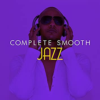 Complete Smooth Jazz