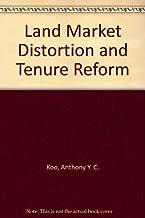 Land Market Distortion and Tenure Reform