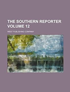 The Southern Reporter Volume 12