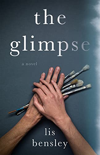The Glimpse by [Lis Bensley]