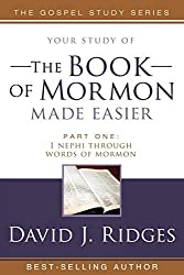 The Book of Mormon Made Easier study guide by David Ridges
