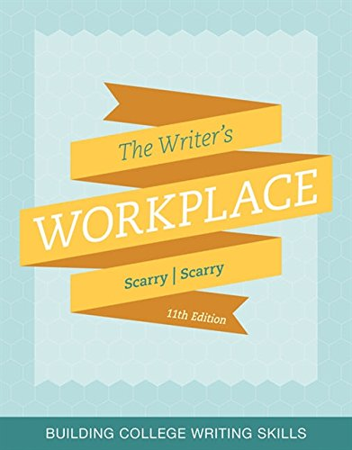 The Writer's Workplace: Building College Writing Skills