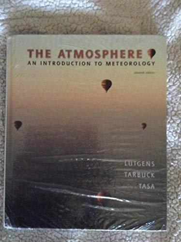 The Atmosphere + Exercises for Weather and Climate: An Introduction to Meteorology