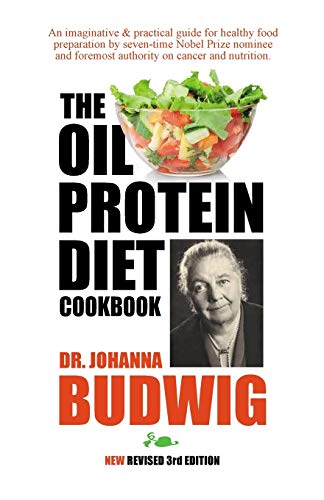 OIL-PROTEIN DIET Cookbook: 3rd Edition
