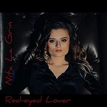 Red-Eyed Lover