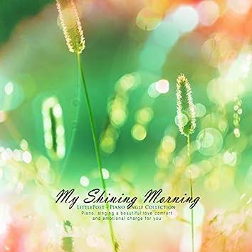 My shiny morning