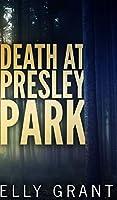 Death at Presley Park