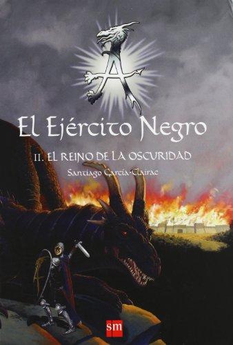 El Ejército Negro II. El Reino de la Oscuridad: 2 (El Ejercito Negro)