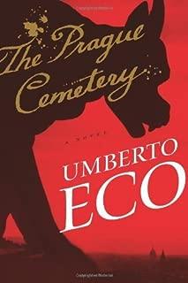 The Prague Cemetery by Umberto Eco (2011-11-08)