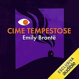 Cime tempestose                   Di:                                                                                                                                 Emily Brontë                               Letto da:                                                                                                                                 Dimitri Riccio                      Durata:  15 ore e 10 min     26 recensioni     Totali 4,5