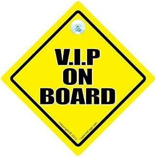 VIP, VIP on Board on Board, V.I.P on Board, VIP, sehr wichtig, Person 'Baby on Board'  Schild Stil, Aufkleber, Vinyl, englische Aufschrift, Motiv Auto Schilder, Road Sign Baby on Board, Retirement ', Status Schild, Aufkleber Autoaufkleber