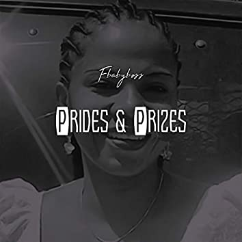 Prides and Prizes