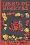 Libro de Recetas - 200 páginas en Blanco: Para Apuntar en esta libreta recetario todas las recetas familiares y platos deliciosos o crear tus propios ... Cuaderno A5 para anotar 100 Recetas y Notas