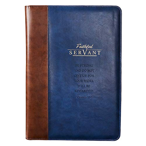 Faithful Servant 2 Chronicles 15:7 Zippered Brown Faux Leather Padfolio/Portfolio Folder Notepad with Single Pen with Highlighter Tip for Notes
