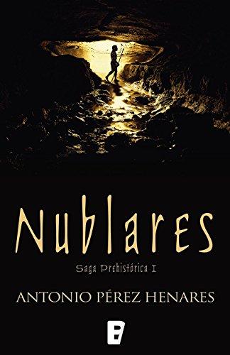 Nublares (Saga Prehistórica 1): Serie Prehistórica I